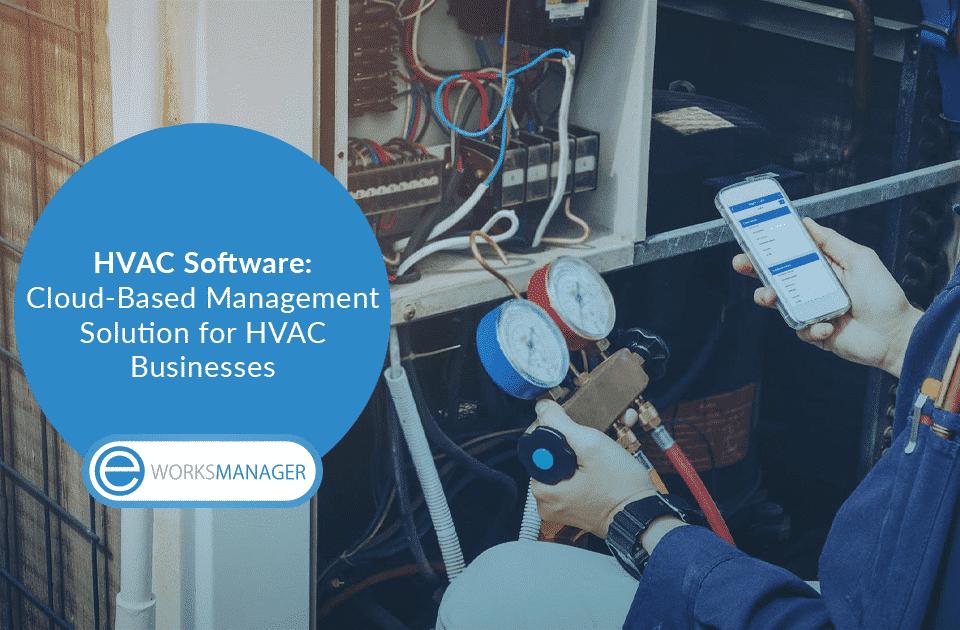 HVAC Software Cloud-Based Management Solution for HVAC Businesses